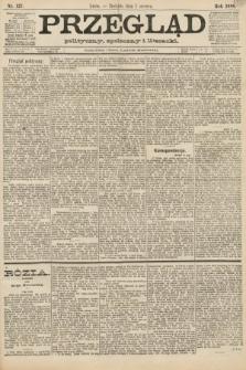 Przegląd polityczny, społeczny i literacki. 1888, nr127