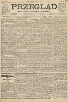 Przegląd polityczny, społeczny i literacki. 1888, nr132