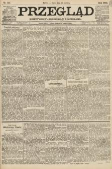 Przegląd polityczny, społeczny i literacki. 1888, nr135