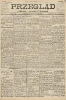 Przegląd polityczny, społeczny i literacki. 1888, nr144