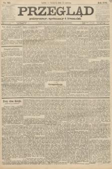 Przegląd polityczny, społeczny i literacki. 1888, nr145
