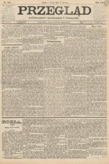 Przegląd polityczny, społeczny i literacki. 1888, nr147