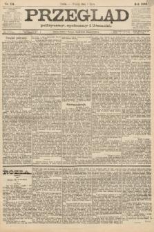 Przegląd polityczny, społeczny i literacki. 1888, nr151