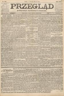 Przegląd polityczny, społeczny i literacki. 1888, nr165