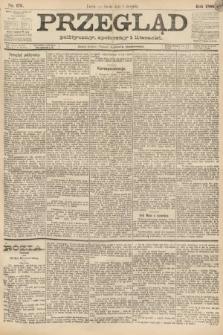 Przegląd polityczny, społeczny i literacki. 1888, nr176