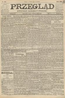 Przegląd polityczny, społeczny i literacki. 1888, nr178