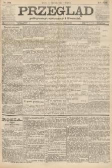 Przegląd polityczny, społeczny i literacki. 1888, nr180