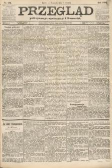 Przegląd polityczny, społeczny i literacki. 1888, nr186