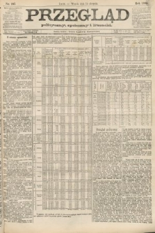 Przegląd polityczny, społeczny i literacki. 1888, nr187