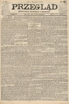 Przegląd polityczny, społeczny i literacki. 1888, nr207