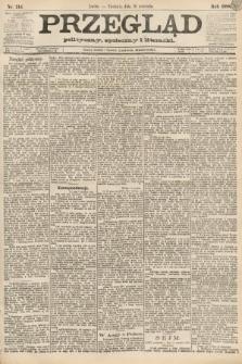 Przegląd polityczny, społeczny i literacki. 1888, nr214