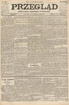 Przegląd polityczny, społeczny i literacki. 1888, nr216