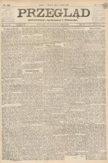 Przegląd polityczny, społeczny i literacki. 1888, nr226