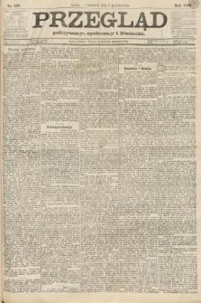 Przegląd polityczny, społeczny i literacki. 1888, nr228