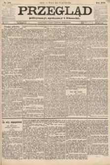 Przegląd polityczny, społeczny i literacki. 1888, nr238