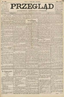 Przegląd polityczny, społeczny i literacki. 1888, nr256
