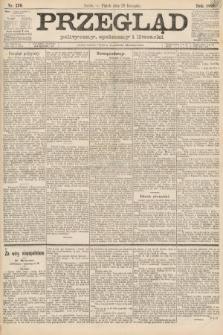 Przegląd polityczny, społeczny i literacki. 1888, nr270