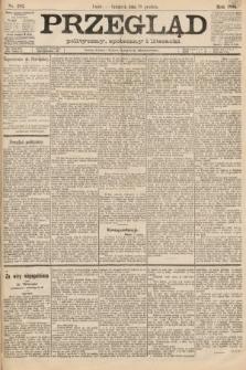 Przegląd polityczny, społeczny i literacki. 1888, nr292