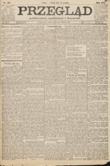 Przegląd polityczny, społeczny i literacki. 1888, nr297