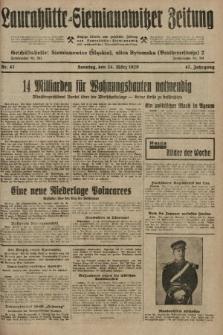 Laurahütte-Siemianowitzer Zeitung : enzige älteste und gelesenste Zeitung von Laurahütte-Siemianowitz mit wöchentlicher Unterhaitungsbeilage. 1929, nr47