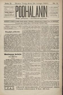 Podhalanin : pismo polityczne iekonomiczno-społeczne. R.2, 1900, nr5
