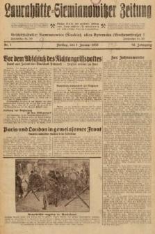 Laurahütte-Siemianowitzer Zeitung : enzige älteste und gelesenste Zeitung von Laurahütte-Siemianowitz mit wöchentlicher Unterhaitungsbeilage. 1932, nr1