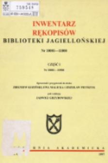 Inwentarz rękopisów Biblioteki Jagiellońskiej : nr 10001-11000. Cz. I, nr 10001-10500