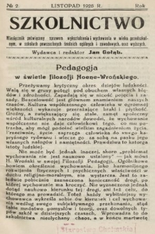 Szkolnictwo : miesięcznik poświęcony sprawom wykształcenia i wychowania w wieku przedszkolnym, w szkołach powszechnych, średnich, ogólnych i zawodowych oraz wyższych. 1926, nr2