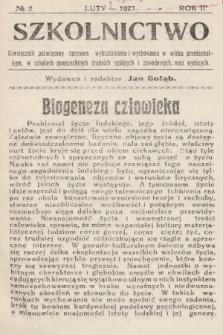 Szkolnictwo : miesięcznik poświęcony sprawom wykształcenia i wychowania w wieku przedszkolnym, w szkołach powszechnych, średnich, ogólnych i zawodowych oraz wyższych. 1927, nr2