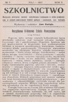 Szkolnictwo : miesięcznik poświęcony sprawom wykształcenia i wychowania w wieku przedszkolnym, w szkołach powszechnych, średnich, ogólnych i zawodowych oraz wyższych. 1927, nr5