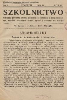 Szkolnictwo : miesięcznik poświęcony sprawom wykształcenia i wychowania w wieku przedszkolnym, w szkołach powszechnych, średnich, ogólnych i zawodowych oraz wyższych. 1928, nr1