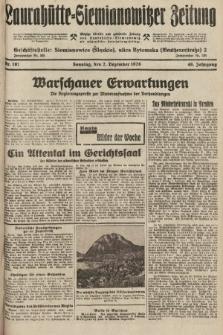 Laurahütte-Siemianowitzer Zeitung : enzige älteste und gelesenste Zeitung von Laurahütte-Siemianowitz mit wöchentlicher Unterhaitungsbeilage. 1928, nr191