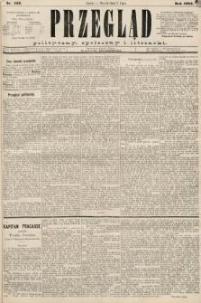 Przegląd polityczny, społeczny i literacki. 1885, nr152
