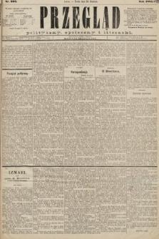 Przegląd polityczny, społeczny i literacki. 1885, nr293