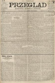 Przegląd polityczny, społeczny i literacki. 1887, nr17