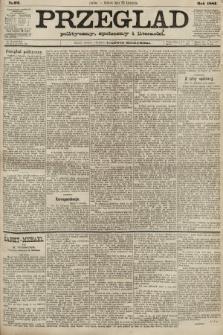 Przegląd polityczny, społeczny i literacki. 1887, nr92