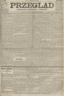 Przegląd polityczny, społeczny i literacki. 1887, nr178