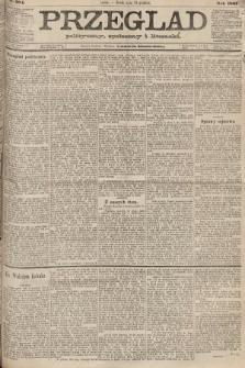 Przegląd polityczny, społeczny i literacki. 1887, nr284