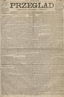 Przegląd polityczny, społeczny i literacki. 1887, nr298