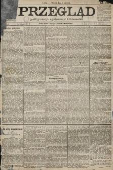 Przegląd polityczny, społeczny i literacki. 1889, nr1