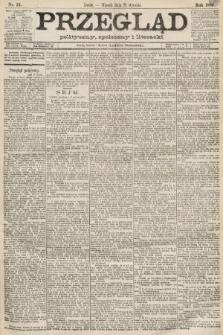 Przegląd polityczny, społeczny i literacki. 1889, nr24