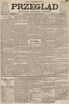 Przegląd polityczny, społeczny i literacki. 1889, nr82
