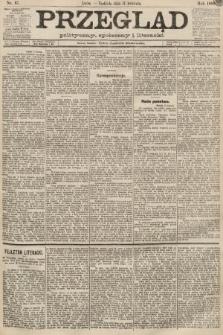 Przegląd polityczny, społeczny i literacki. 1889, nr87