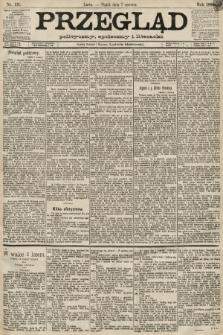Przegląd polityczny, społeczny i literacki. 1889, nr131