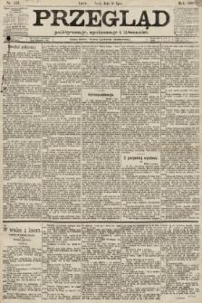 Przegląd polityczny, społeczny i literacki. 1889, nr156