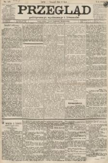 Przegląd polityczny, społeczny i literacki. 1889, nr157