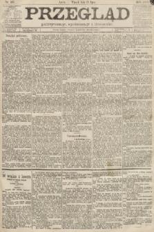 Przegląd polityczny, społeczny i literacki. 1889, nr167