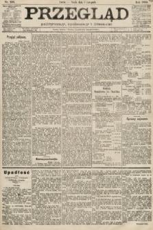 Przegląd polityczny, społeczny i literacki. 1889, nr256