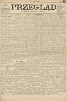 Przegląd polityczny, społeczny i literacki. 1895, nr44