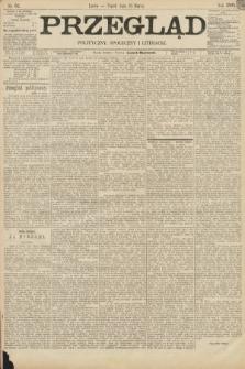 Przegląd polityczny, społeczny i literacki. 1895, nr62